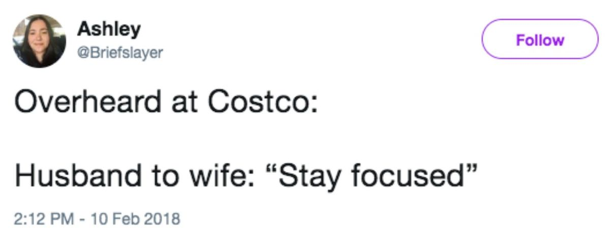 husband to wife staying focused in costco