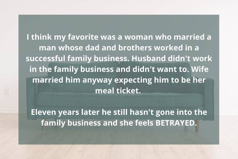 woman mad her husband didn't go into the family business