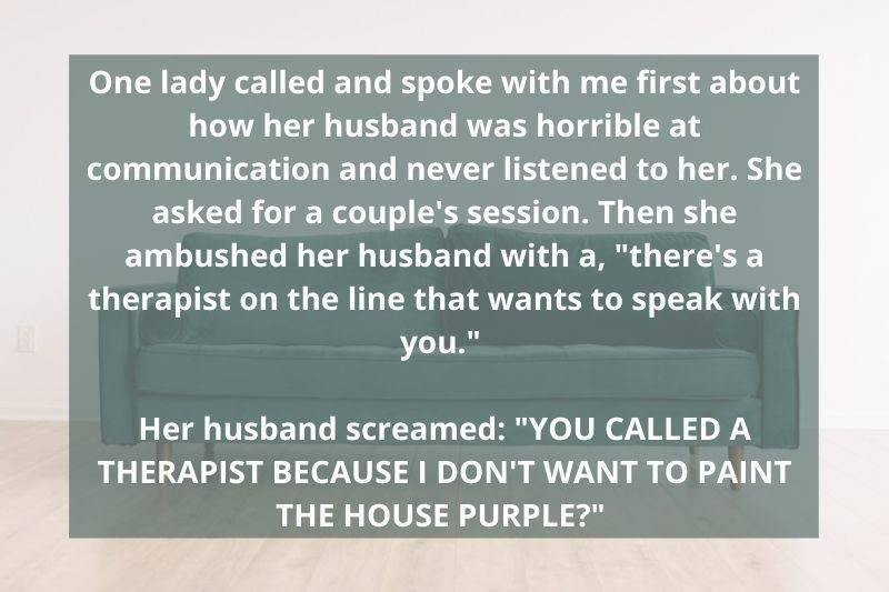 woman called therapist because her husband wouldn't let her paint the house purple