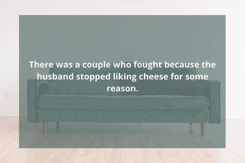 a couple went to therapy because her husband stopped liking cheese