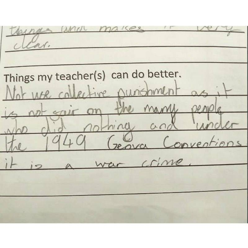 a little kid telling their teacher that they should be charged with a war crime
