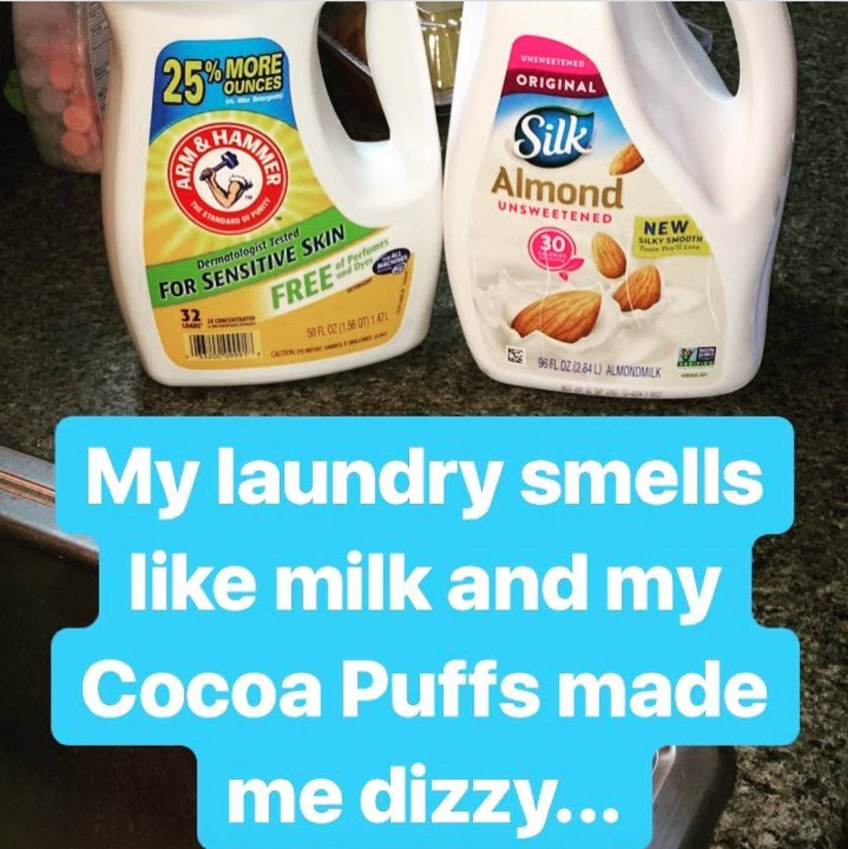 laundry detergent container next to gallon of almond milk with caption (my laundry smells like milk and my coca puffs made me dizzy)