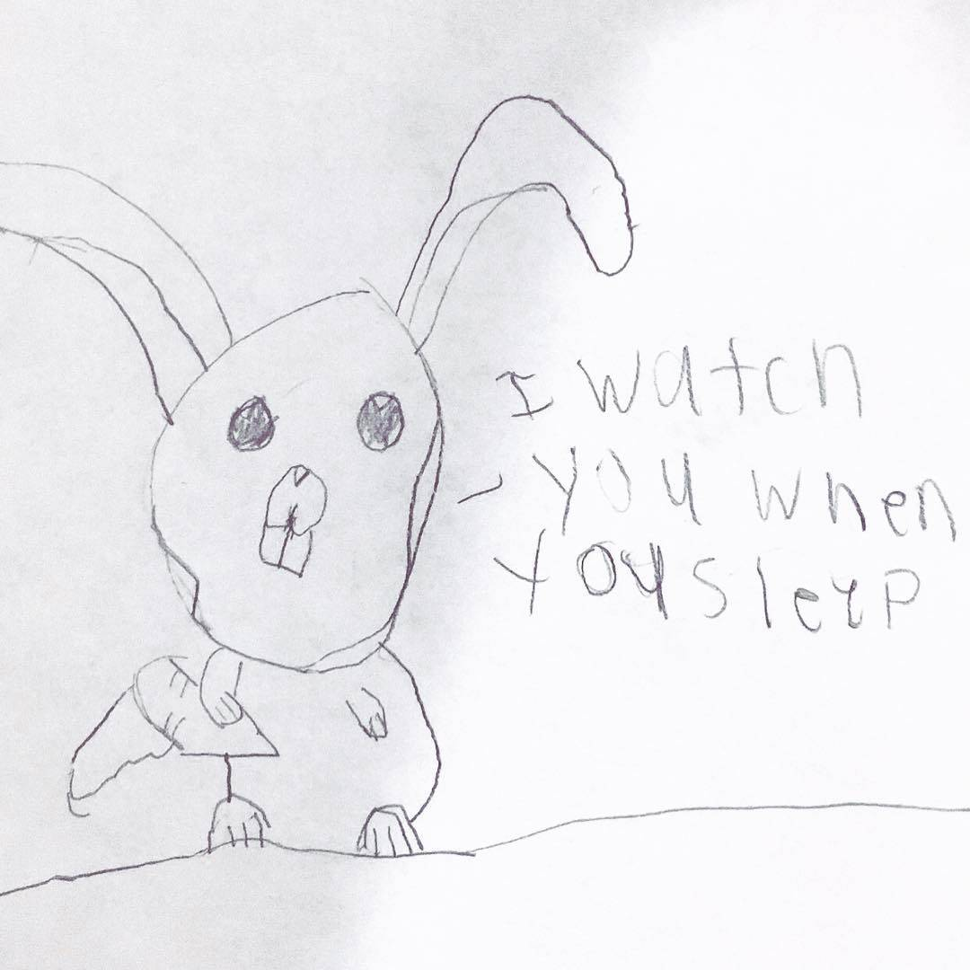 kid drew a picture of a bunny that says I'm watching you